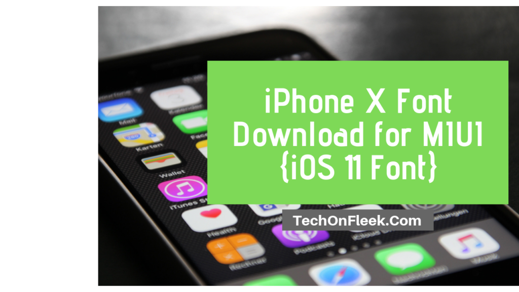 iphone x fonts download for miui  ios 11 font